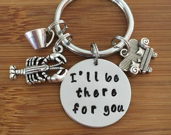 "Friends inspired keychain/I""ll be there for you/ friendship keychain/Friends TV show/you're my lobster/Friends/BFF/Accessories"
