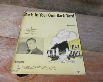 Vintage 1927, 'Back In Your Own Back Yard' Sheet Music, Irving Berlin and Al Jolson