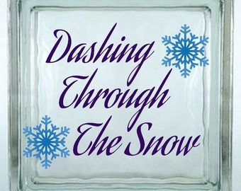 Dashing Through The Snow Decal Sticker ~ Choose Decal Colors - No Background