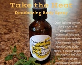 Take the Heat Deodorizing...