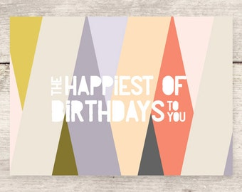 Happiest of Birthdays modern greeting card