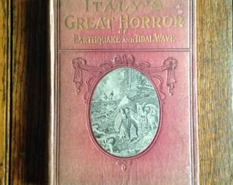 1909 Italy's Great Horror