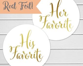 His Favorite Her Favorite Foiled Wedding Stickers, Favorites Wedding Favor Stickers, Wedding Favor Bag Sticker (#376-F)