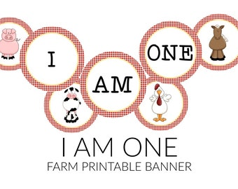 INSTANT FARM THEME I Am One! Highchair or Mini Accent Banner Printable Party Decor Farm Birthday