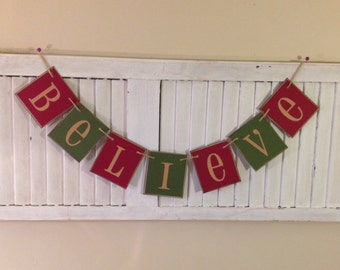Christmas Banner Believe Garland Bunting Sign Great Photo Prop a Primitive Retro Red and Green