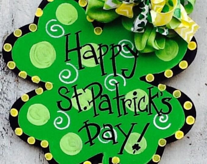 Happy st. Patricks sign, st. Patricks door hanger, luck of the Irish sign, four leaf clover sign