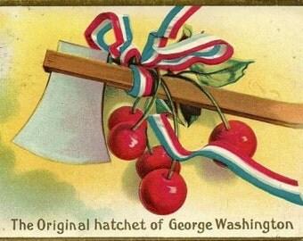 "1911 ""Original Hatchet of George Washington"" Patriotic Postcard."