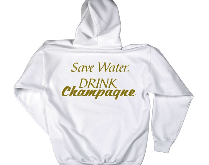 Fleece pullover hoodie. New Years Hoodies. Drinking fleece pullover shirts. Save Water Drink Champagne Oversized Hoodie.