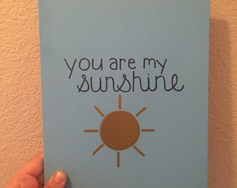 Blue- you are my sunshine