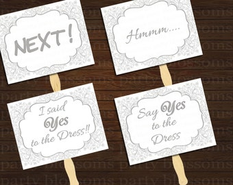 Instant download - Say Yes to the Dress Silver and White sign, yes to dress paddle, wedding dress shopping signs