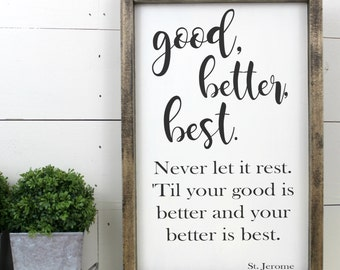Good Better Best Motivational Framed Wood Sign