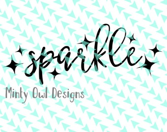 Cricut SVG - Sparkle SVG - Sparkle Cut File - Sparkles - I Love Sparkle - I Love Glitter - Silhouette - Cutting Files