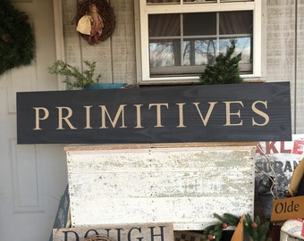 "60"" Primitives Sign"