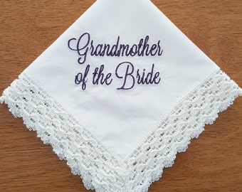 READY TO SHIP - GrandMother of the Bride Hankie.