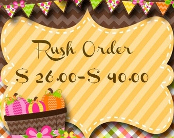 ON SALE Rush Order for up to 40.00 Dollars