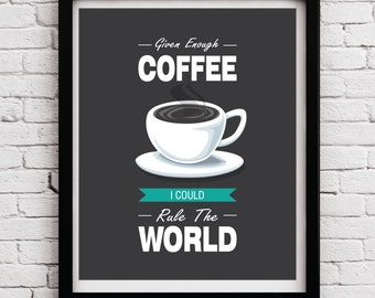 Coffee quote poster - Coffee print - Coffee typography - Coffee art - Kitchen decor - Kitchen poster - Kitchen wall art - Coffee - Black