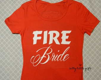 Firefighter Wife/Bride to be! Bridal Shirts Red shirt/ White Glitter