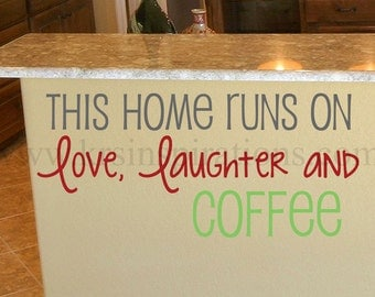 Love, Laughter, and Coffee wall decal