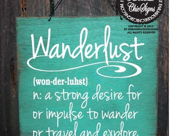 Wanderlust sign, Wanderlust definition, travel decor, gift for traveler, wanderlust, 165