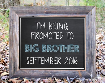I'm Being Promoted To Big Brother Baby Due Photo Prop Chalkboard Photo Prop Announcement Printable Sign