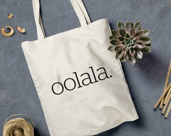 Oolala - natural canvas tote bag with black or gold letters