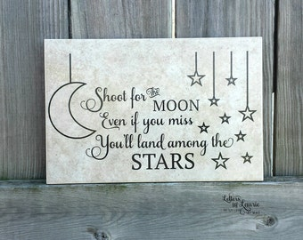 Inspirational Gift, Shoot for the moon even if you miss you will land among the stars,Girlfriend Gift,Friendship Gift,Gift for friend