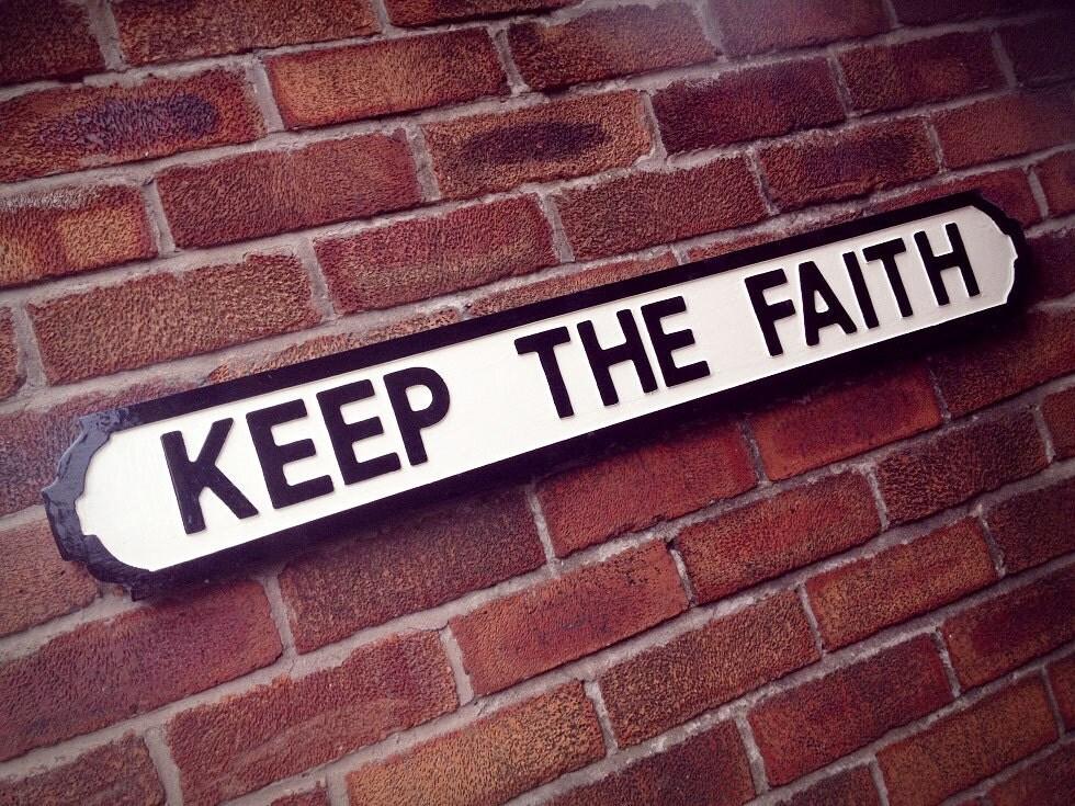 Cast Keeping The Faith : Bon jovi inspired keep the faith vintage street sign
