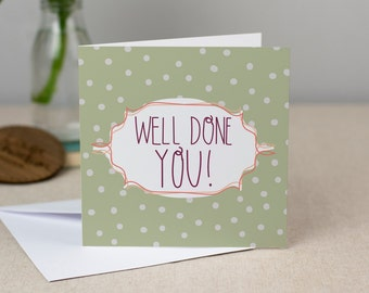 Well Done You Card - Hand-Drawn Polkdadot Greetings Card