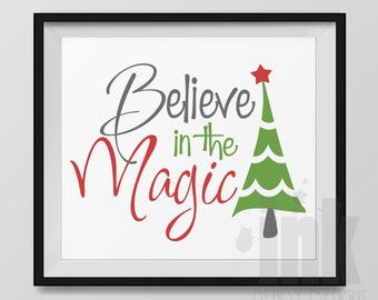 Printable Christmas Believe in the Magic Wall Art 8x10