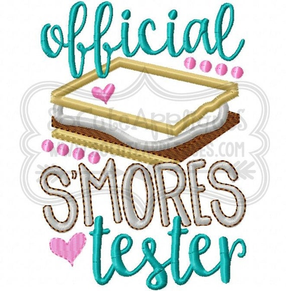 Official smores tester Embroidery design 5x7 6x10 ...