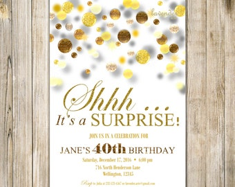SURPRISE 40th BIRTHDAY Invitation, Gold Surprise Birthday Invite, Gold Glitters, Surprise 50th Birthday, Women Birthday, It's A Surprise