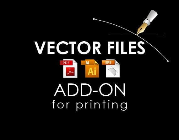 Vector source files Add on, high resolution source files for printing in EPS, AI and PDF format for printing