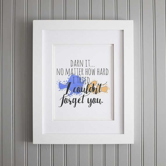Finding Dory Quote, Finding Nemo Quote, I Couldn't Forget You, Finding Dory Print, Finding Nemo Nursery Wall Art Art Print