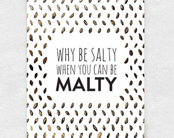 Be Malty Beer Art Print, Wall Art, Bar Art, Brewery Art / 5x7 Print