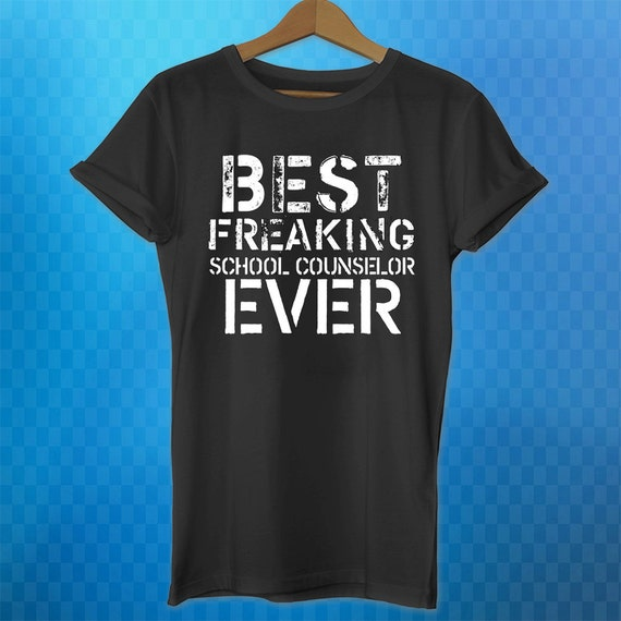 10cf25ba1 School Counselor Shirt Best Freaking School Counselor Funny