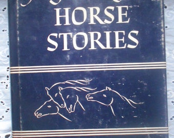 A Treasury of Horse Stories. Margaret Self. Hardcover. 1966