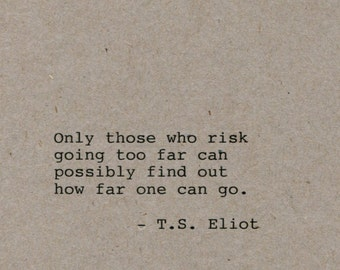 T.S. Eliot Quote Made on Typewriter Home Decor Wall Art Quote Art Classic Book Quote Mixed Media Handmade Art Quote Wall Art