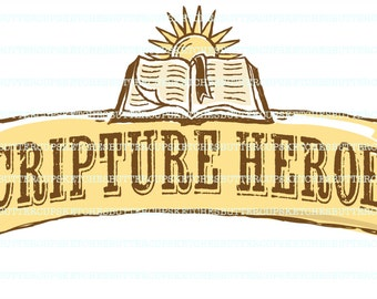 LDS Primary Scripture Heroes