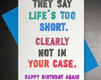 Life's too short Card