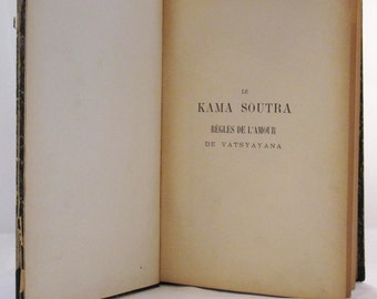 Le Kama Soutra Regles De L'Amour, French Language Kama Sutra, Antique Kama Sutra Book, Vatsyayana, Vintage Book, Vintage French Book