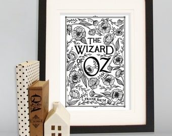 The Wizard of Oz A4 Book Cover Art print, black and white scandinavian print, poppy print, floral print