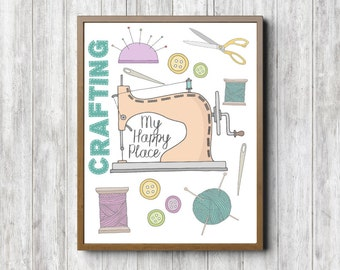 Craft Room Sign / Decor - My Happy Place Quote Wall Art - Crafting Quote Art Poster - Sewing Machine Art - Sewing Art - 8 x 10 - 16 x 20