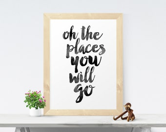 Typography Poster, Oh The Places You Will Go, Dr Seuss, Inspirational Quote, Typographic Print, Scandinavian Print, Inspirational Poster