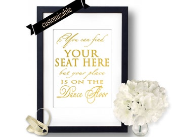 Find your seat sign, Gold Wedding, You can find your seat here, wedding seat names, wedding reception