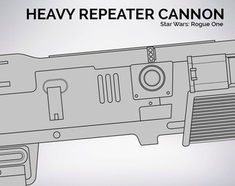 Star Wars Rogue One Baze's' Heavy Repeater Cannon blueprint 1:1 scale