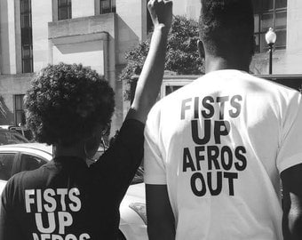 Fists Up Afros Out Tee Shirt