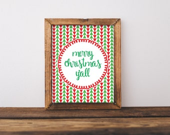 Merry Christmas Y'all - Holiday Printable - Seasons Greetings - Southern Christmas - Instant Download - Christmas Sign - 8x10 - Wall Art