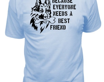 Everyone Needs A Best Friend Dog T-Shirt, Customizable, best friend, bone