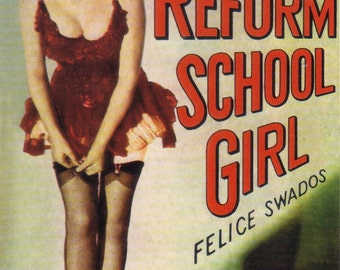 pulp art print Reform School Girl —  vintage pulp paperback cover repro