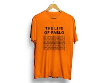 The Life of pablo - Kanye West tshirt - Kanye New album shirt - Pablo shirt - Kanye love - Kanye shirt 2020 - yeezy shirt - Kim andKanye